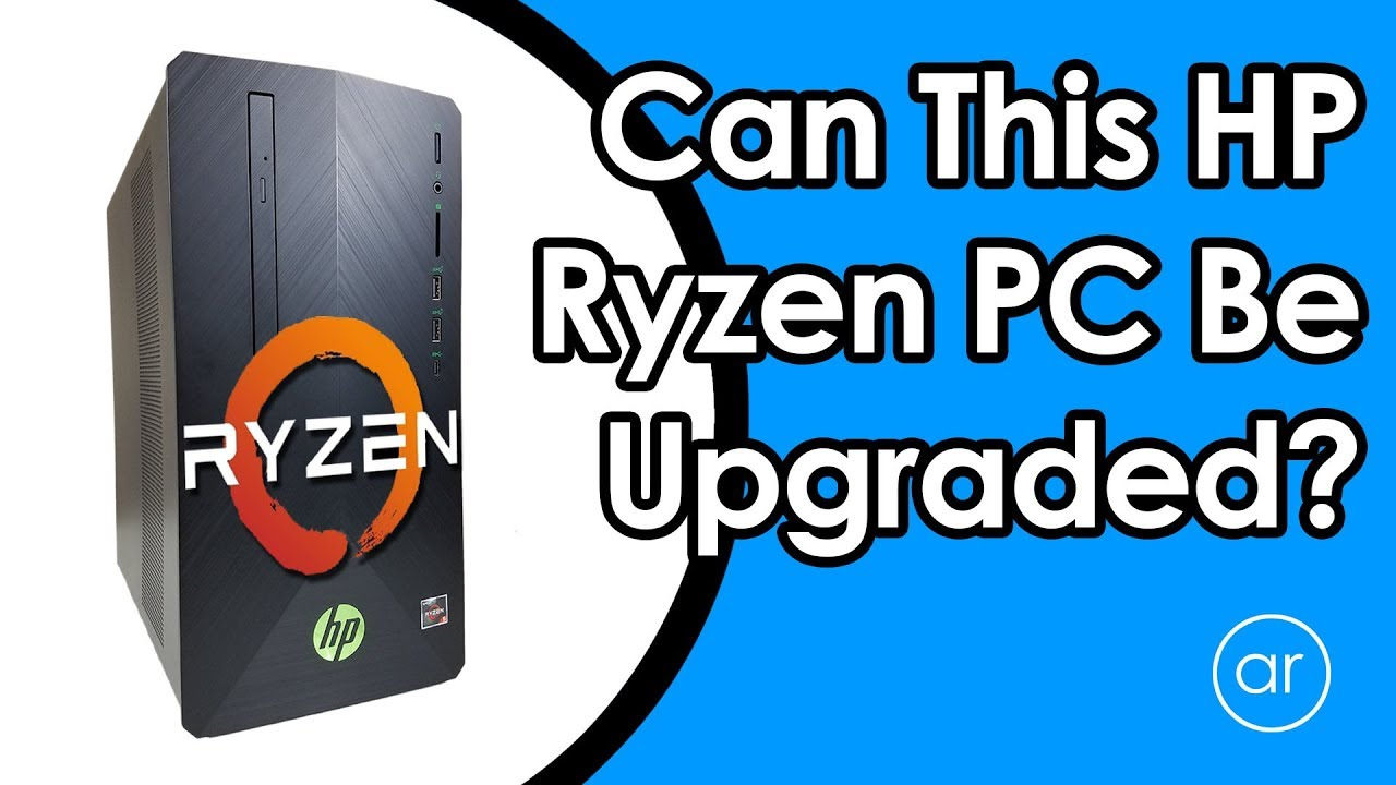 How to Open and Upgrade a Ryzen-Based HP Pavilion Gaming Desktop