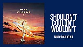 NIKI & Rich Brian - Shouldn't Couldn't Wouldn't (Lyrics Video)