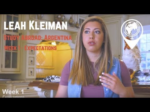 Leah Kleiman - Study Abroad: Argentina Expectations