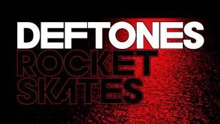 Deftones - Rocket Skates [Teaser]
