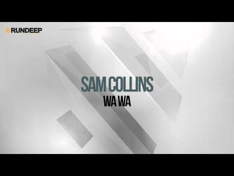 Sam Collins - Wa Wa