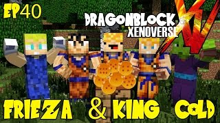Dragon Block Xenoverse: Cyborg Frieza & King Cold Arrive! (Dragon Ball Z Minecraft EP 40)