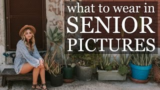 WHAT TO WEAR IN PICTURES | senior portraits, family, men, boys, girls, fashion..EVERYONE!
