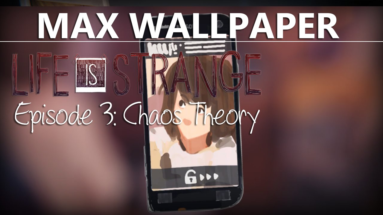 Side With Chloe Life Is Strange Episode 3 Max Bg Picture Cell