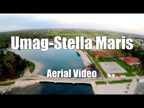 Umag Stella Maris - Aerial Video - May 2014