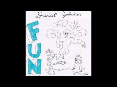 Daniel Johnston - Fun (FULL ALBUM)