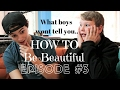 WHAT 14 YEAR OLD BOYS REALLY THINK ABOUT GIRLS // HOW TO BE BEAUTIFUL EPISODE #3