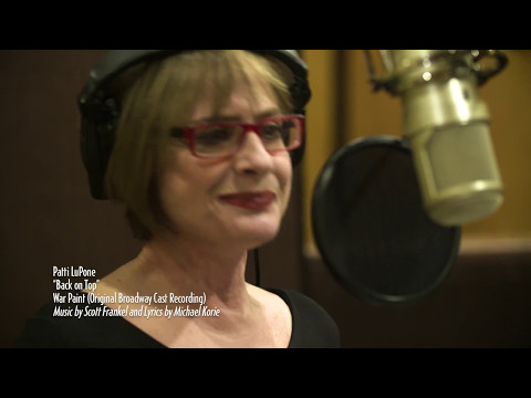 """Back on Top"" - Patti LuPone - War Paint (Original Broadway Cast Recording)"