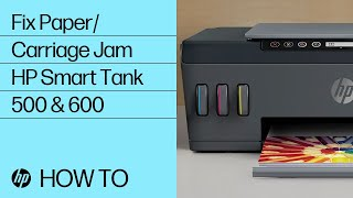 How to Fix a Paper/Carriage Jam in the HP Smart Tank 500/600 Printer Series | HP Smart Tank | HP
