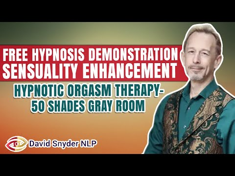 FREE HYPNOSIS DEMONSTRATION Sensuality Enhancement | Hypnotic Orgasm Therapy - 50 Shades Gray Room