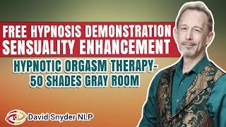 Repeat youtube video FREE HYPNOSIS DEMONSTRATION Sensuality Enhancement | Hypnotic Orgasm Therapy - 50 Shades Gray Room