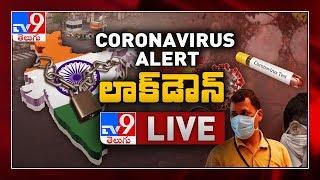 Coronavirus Alert LIVE || Telangana, AP Lockdown - TV9 Exclusive Updates