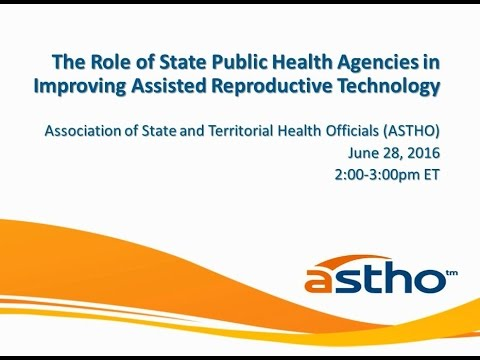The Role of State Public Health Agencies in Improving Assisted Reproductive Technology