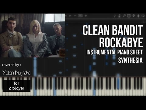 Clean Bandit - Rockabye Instrumental Piano Sheet [Synthesia]