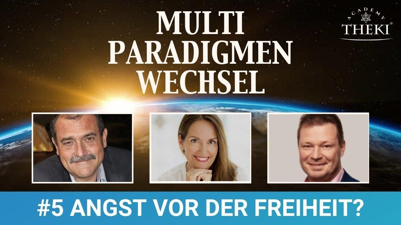 Multiparadigmenwechsel   #5 Haben wir Angst vor der Freiheit?   Franz Hörmann, Peter Klein & Sandra