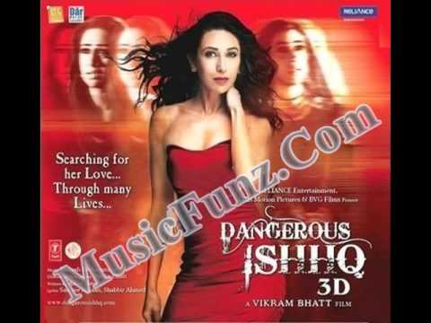 Dangerous Ishhq (2012) Mp3 Songs Free Download