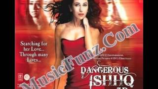 Dangerous Ishhq (2012) Mp3 Songs Free Download