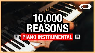 10,000 Reasons (Bless Tнe Lord) - Piano Instrumental | Matt Redman