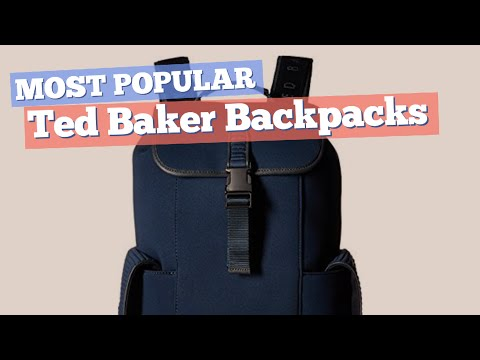 Ted Baker Backpacks For Men // Most Popular 2017