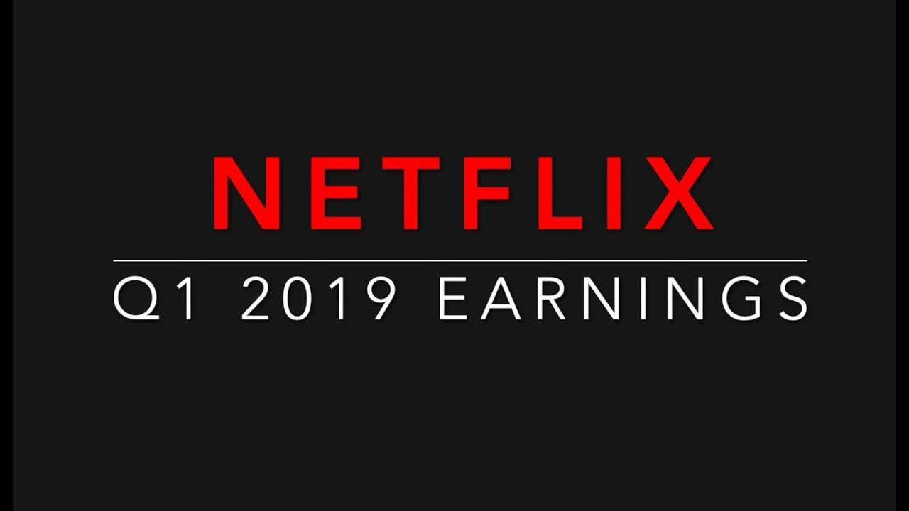 Netflix Inc (NFLX) Q1 2019 Earnings Call Transcript