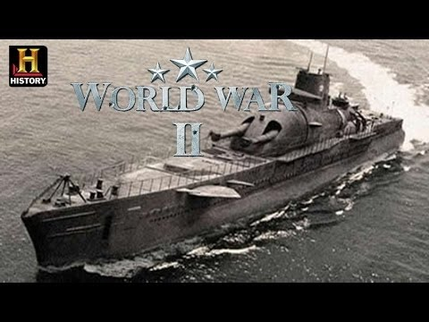 History Channel Documentary   -  World War 2 -   The Largest Submarine in World War II