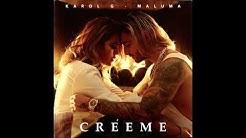 Karol G & Maluma - Créeme (Audio)