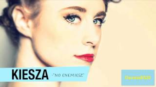 Kiesza - No Enemiesz (Studio Version)