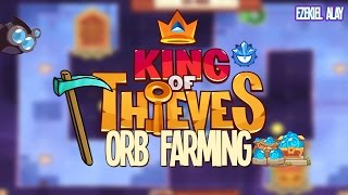 King of Thieves: How To FARM Orbs! (100+ PER Day)