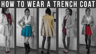 How to wear a Trench Coat Fall 2014 - 6 Outfits