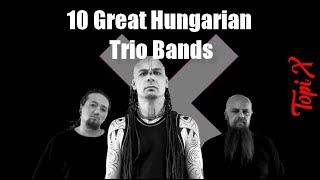 10 Great Hungarian Trio Bands