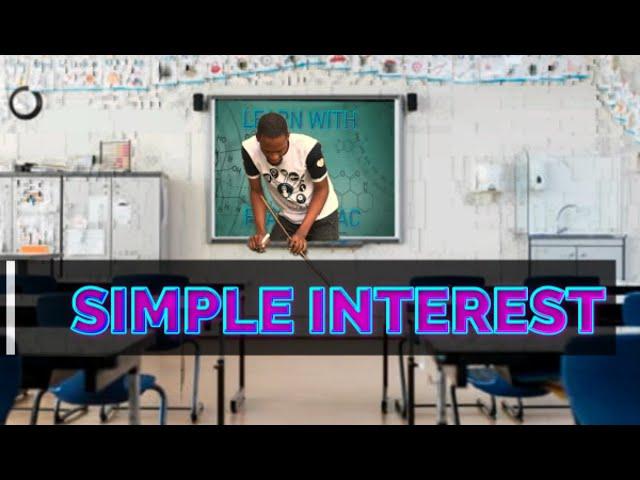Simple Interest in Mathematics (Explained)