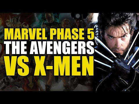 MCU Phase 5: Avengers vs X-Men