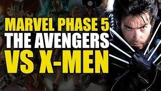 MCU Phase 5: Avengers vs X-Men