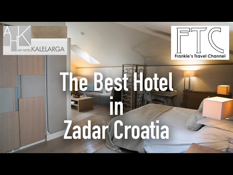 art-hotel-kalelarga-zadar,-croatia-in-4k-(best-hotel-in-zadar)
