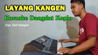 Single Terbaru -  Layang Kangen Karaoke Koplo Tanpa Vokal