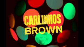 Yarahá -  Carlinhos Brown
