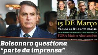 Enquanto Congresso e STF reagem, Bolsonaro pergunta o que leva parte da imprensa a mentir