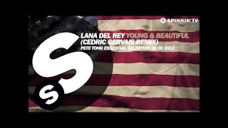 Lana Del Rey & Cedric Gervais - Young & Beautiful (Remix) - Pete Tong Rip Resimi