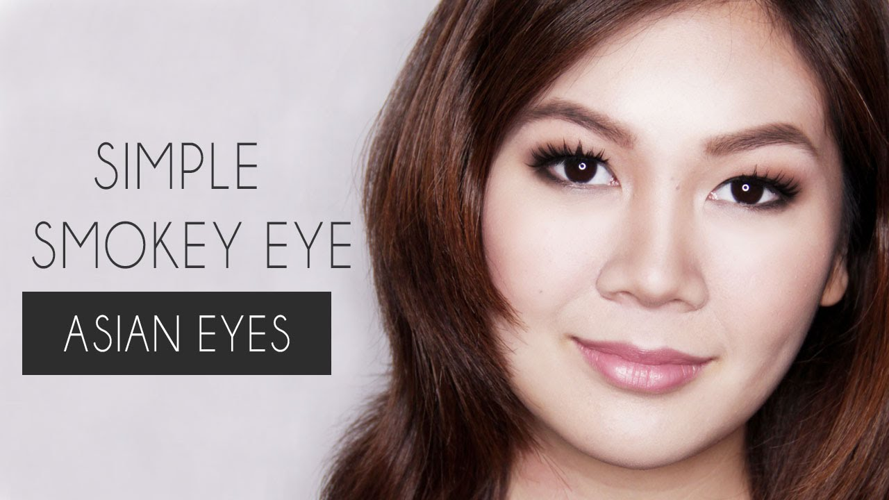 Super Simple Smokey Eye For Asian Eyes Monolid Hooded