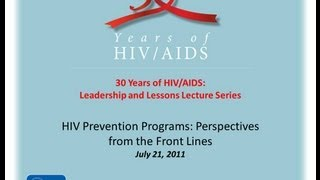 HIV Prevention Programs: Perspectives from the Front Lines