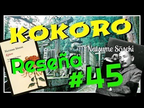 kokoro - Natsume Sōseki / Reseña - Opinión #45