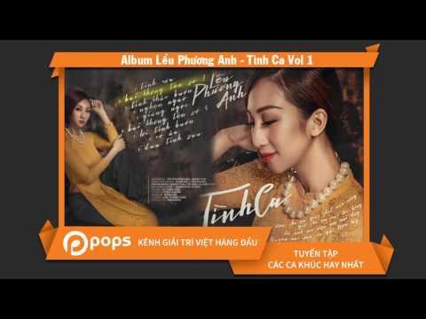 Album Lều Phương Anh - Tình Ca Vol 1