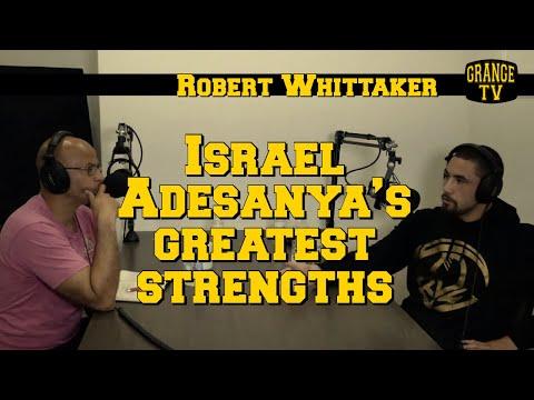 Robert Whittaker on Israel Adesanya's greatest strengths