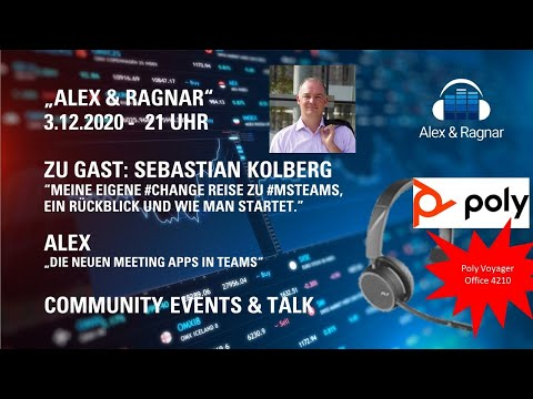 """Alex&Ragnar"" mit Sebastian Kolberg dazu die neuen Teams Meeting Apps"