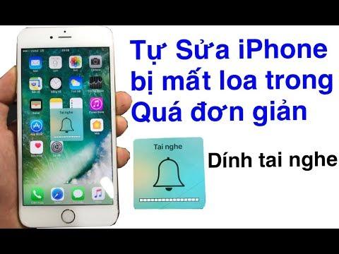 Tự Sửa IPhone BỊ MẤT LOA TRONG   DÍNH TAI NGHE   QUÁ ĐƠN GIẢN