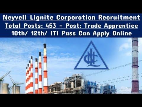 Neyveli Lignite Corporation Recruitment | 10th / 12th / ITI Pass Jobs | All over India jobs