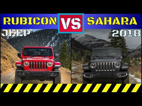 ALL New 2018 Jeep Wrangler | Rubicon VS  Sahara |