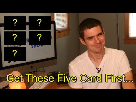 What Should Your First 5 Credit Cards Be?