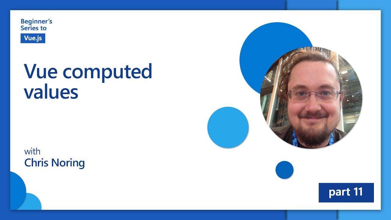 Vue computed values | Beginner's Series to: Vue.js