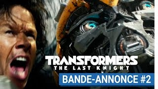 TRANSFORMERS : THE LAST KNIGHT - Bande-annonce #2 (VF) [actuellement au cinéma]